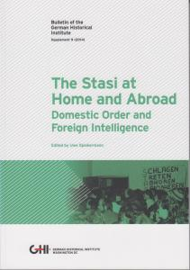 Titelblatt_B06_The Stasi at Home and Abroad