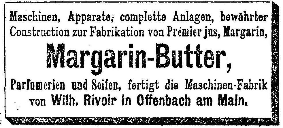 09_Neue Freie Presse_1881_04_08_Nr5967_p13_Maschinenbau_Margarineproduktion_Wilhelm-Rivoir_Offenbach_Nahrungsmittelproduktion